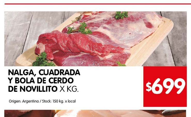 Oferta de Nalga, Cuadrada y Bola de Cerdo de Novillito  por $699