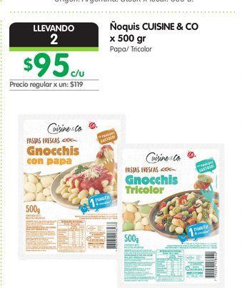 Oferta de Ñoquis CUISINE & CO x 500 gr por $95