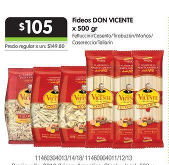 Oferta de Fideos DON VICENTE x 500 gr por $105