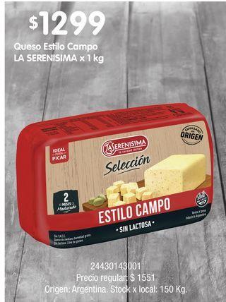 Oferta de Queso Estilo Campo LA SERENISIMA x 1 kg por $1299
