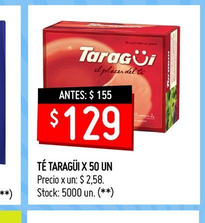 Oferta de TÉ TARAGÜI X 50 UN  por $129