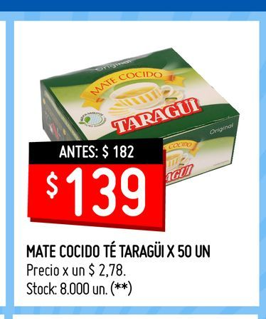 Oferta de MATE COCIDO TÉ TARAGÜI X 50 UN  por $139